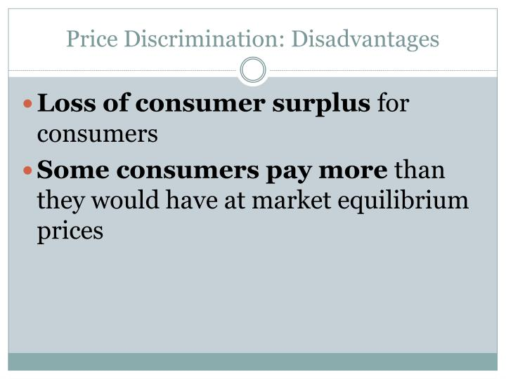 Price Discrimination: Disadvantages