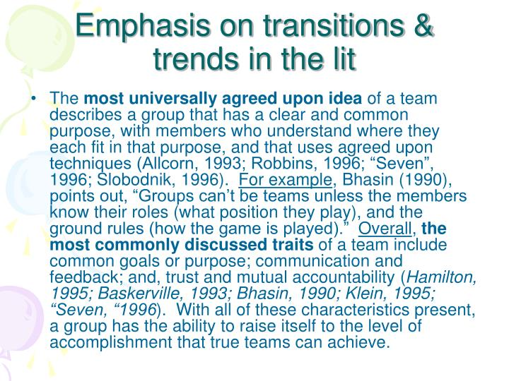 Emphasis on transitions trends in the lit