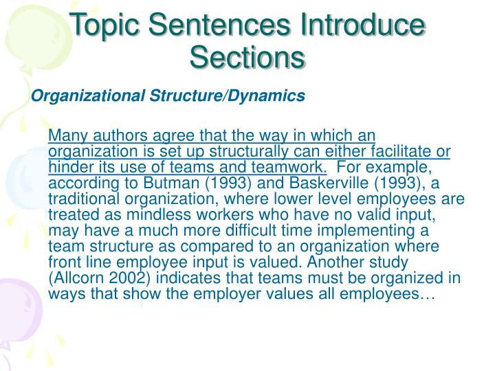 Topic sentences introduce sections