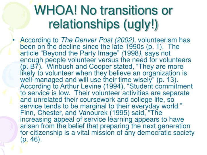 WHOA! No transitions or relationships (ugly!)