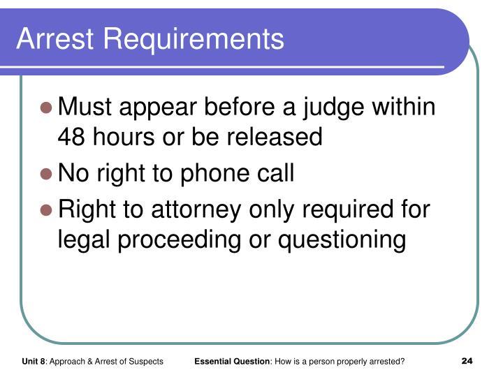 Arrest Requirements
