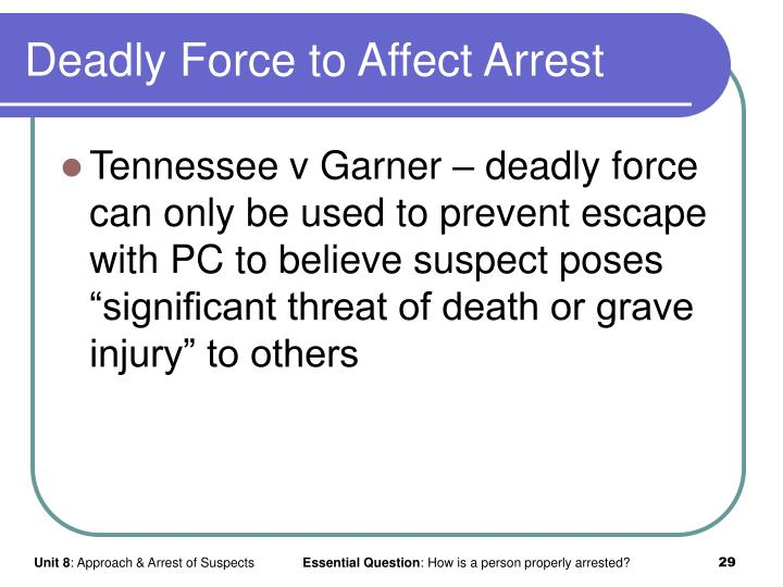 Deadly Force to Affect Arrest