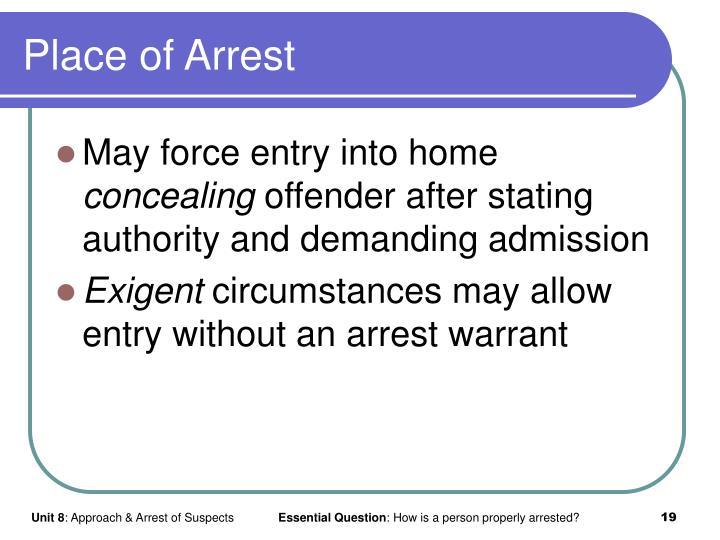 Place of Arrest