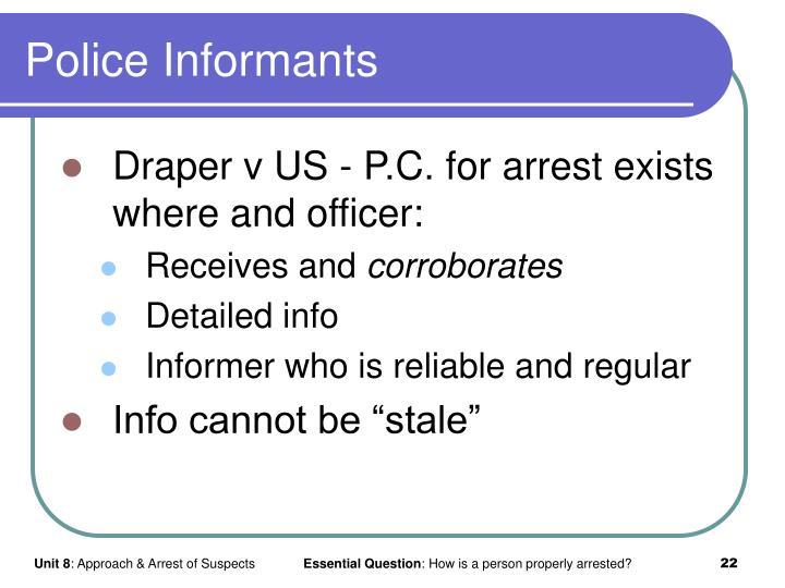 Police Informants