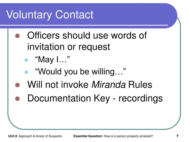 Voluntary Contact