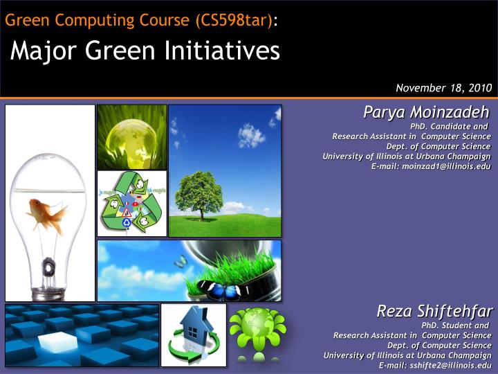 Green Computing Course (CS598tar)