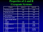 properties of a and b cryogenic systems