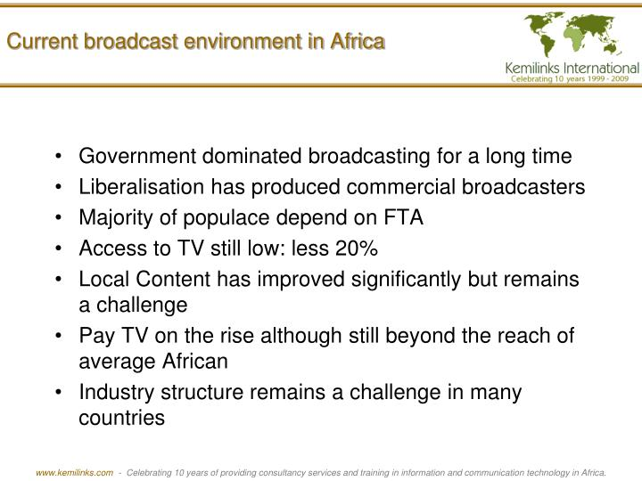 Current broadcast environment in Africa