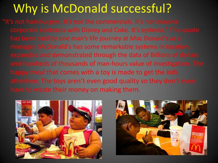 Why is McDonald successful?