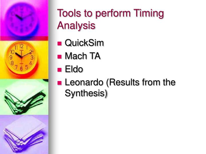 Tools to perform Timing Analysis
