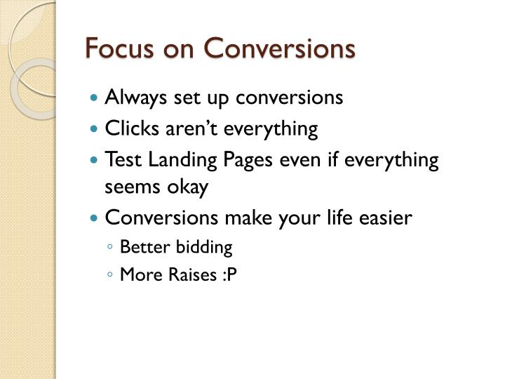 Focus on Conversions