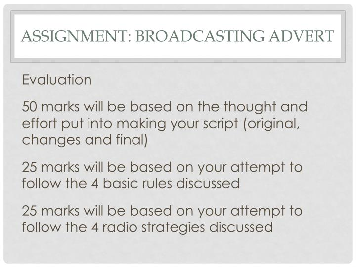 Assignment: Broadcasting Advert