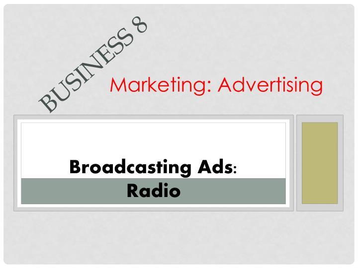 Marketing: Advertising