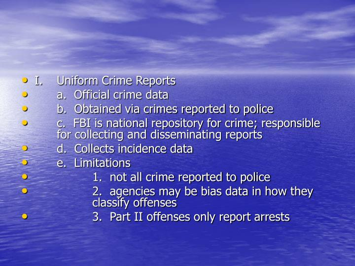 I.	Uniform Crime Reports