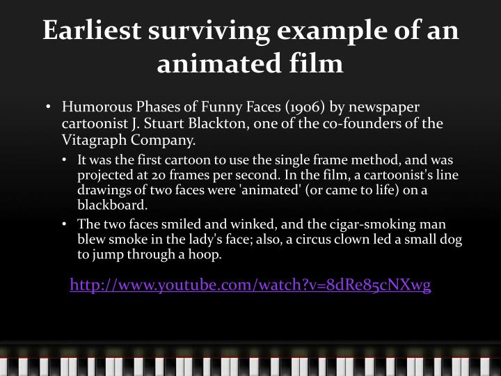 Earliest surviving example of an animated film