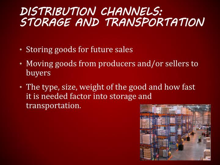 DISTRIBUTION CHANNELS:
