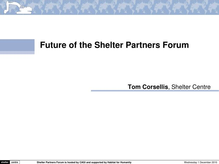 Future of the Shelter Partners Forum