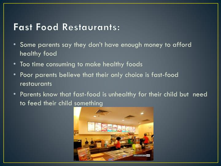 Fast Food Restaurants: