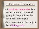 3 predicate nominatives