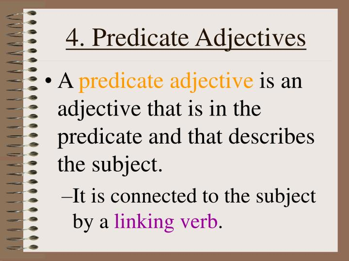 4. Predicate Adjectives