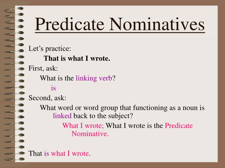 Predicate Nominatives