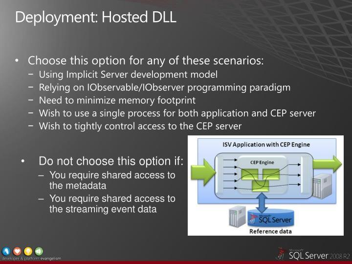 Deployment: Hosted DLL