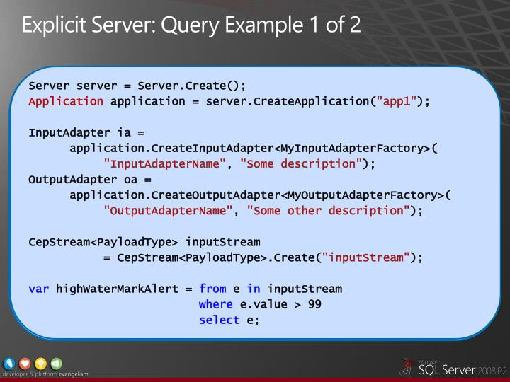 Explicit Server: Query Example 1 of 2