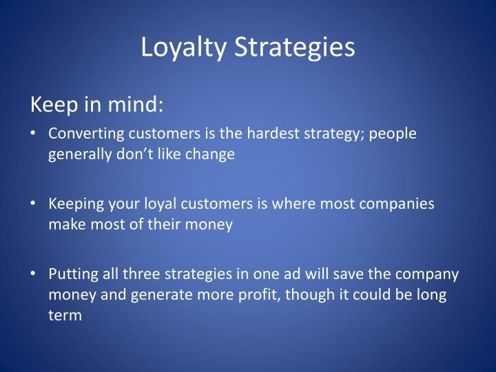 Loyalty Strategies