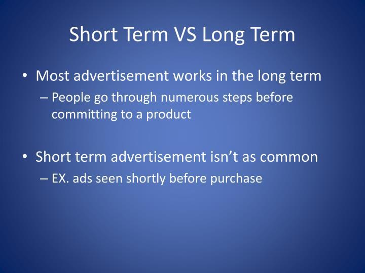 Short Term VS Long