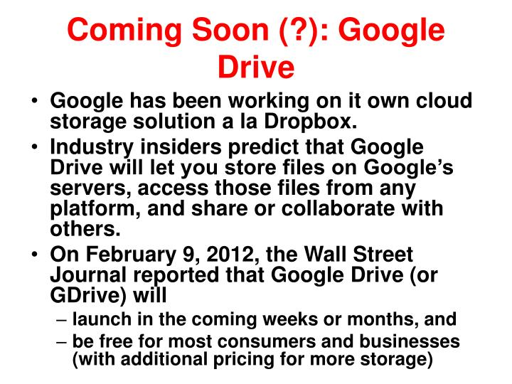 Coming Soon (?): Google Drive
