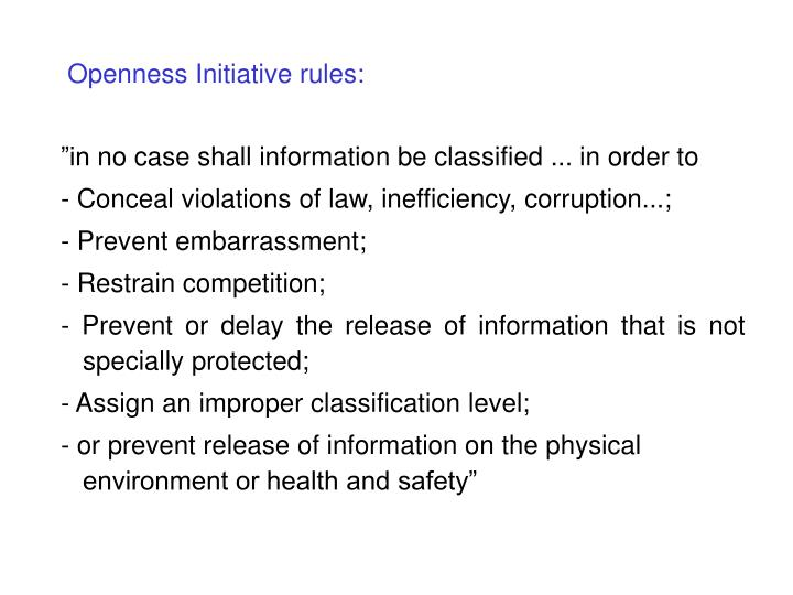 Openness Initiative rules: