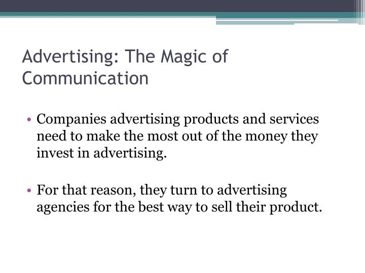 Advertising the magic of communication1