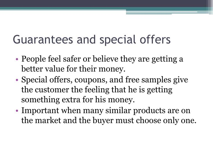 Guarantees and special offers