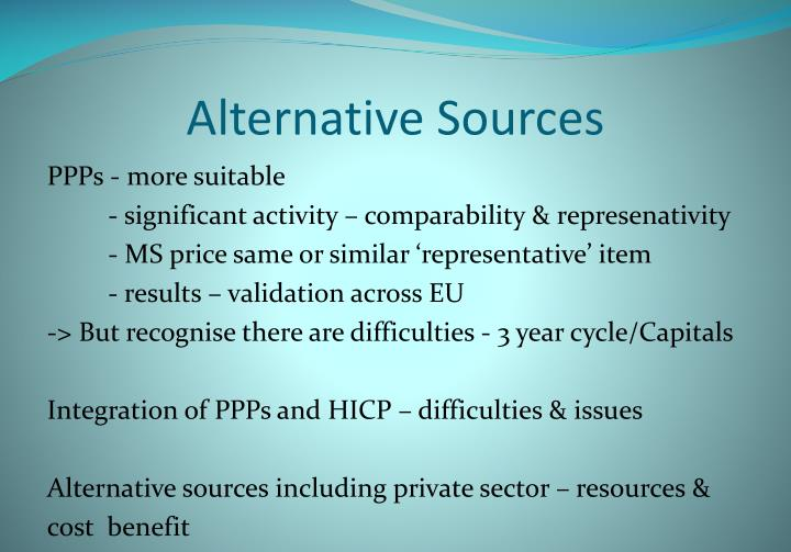 Alternative Sources