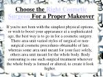 choose the right cosmetic surgeon for a proper makeover