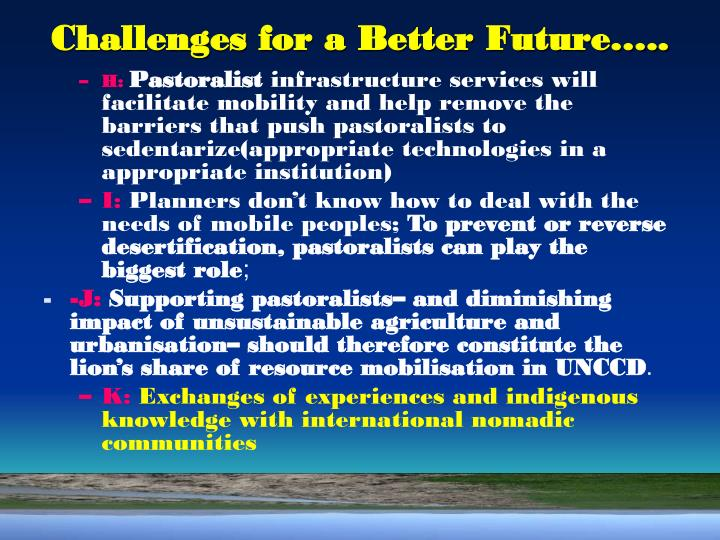 Challenges for a Better Future…..