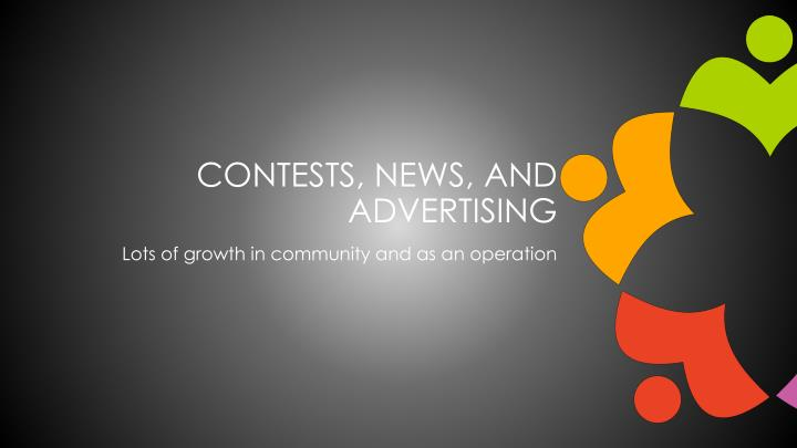 Contests, news, and advertising