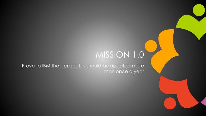 Mission 1.0