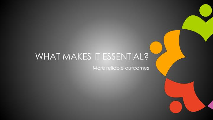 What makes it essential?