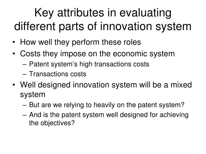 Key attributes in evaluating different parts of innovation system