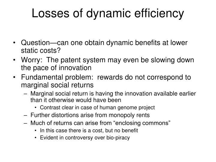 Losses of dynamic efficiency
