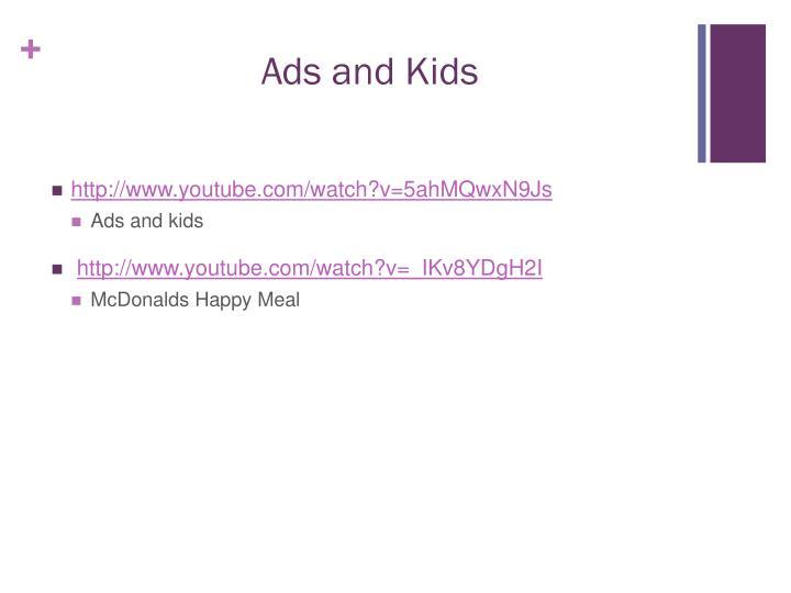 Ads and Kids