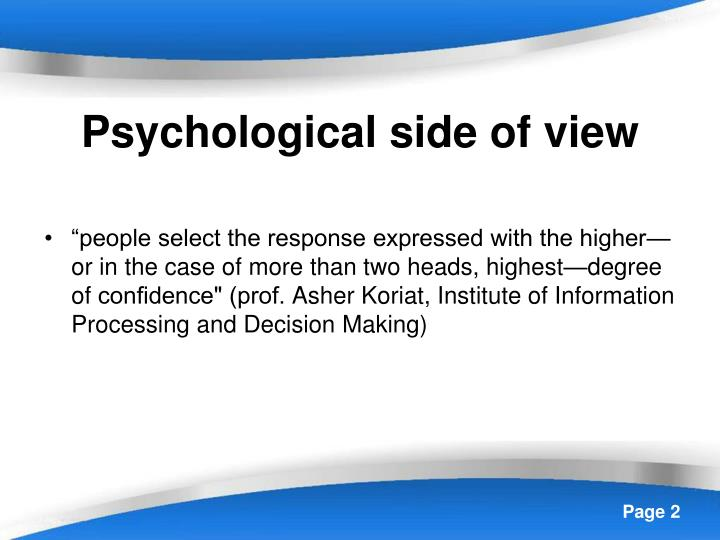 Psychological side of view