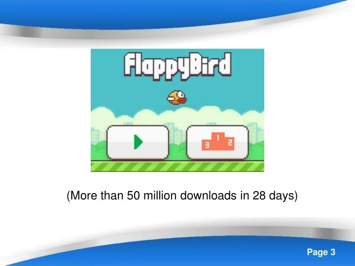 (More than 50 million downloads in 28 days)