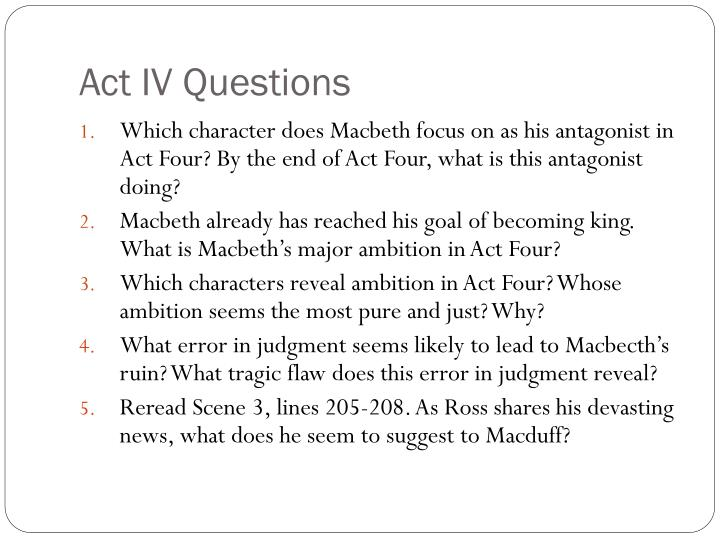 Act IV Questions