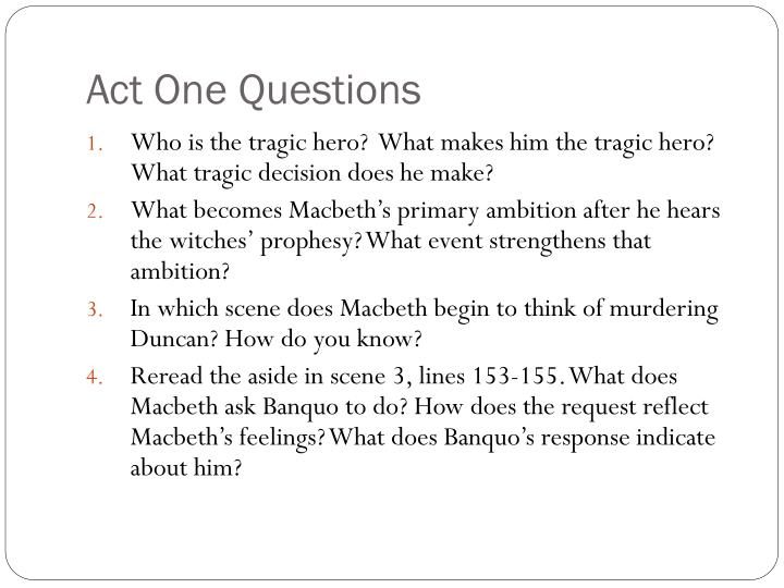Act One Questions