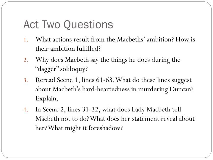 Act Two Questions