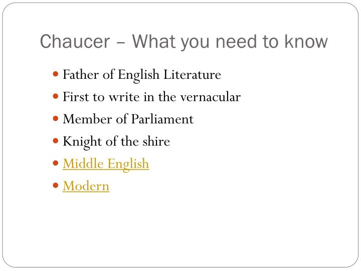 Chaucer – What you need to know