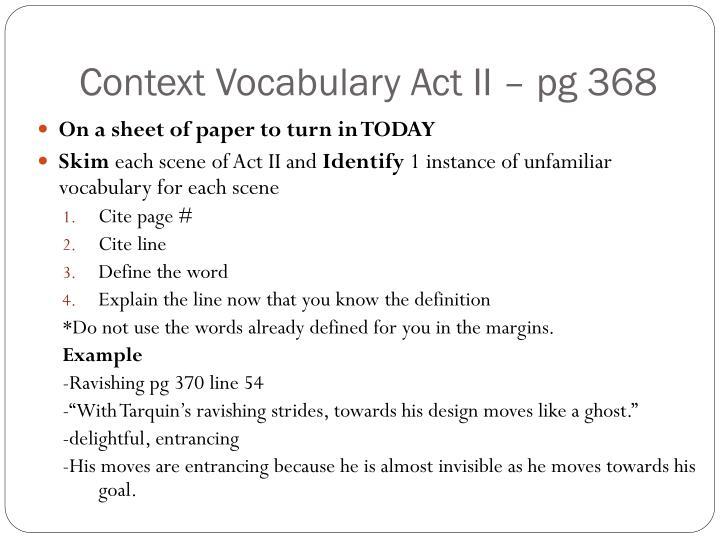 Context Vocabulary Act II – pg 368