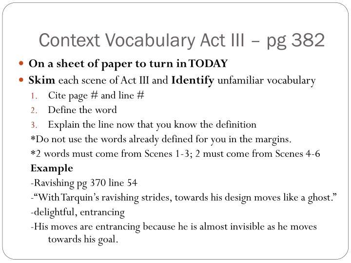 Context Vocabulary Act III – pg 382